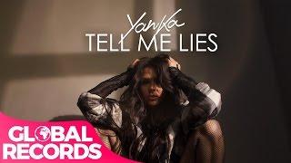 YANKA   Tell Me Lies | Official Video