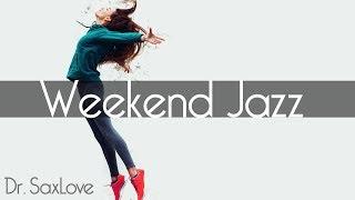 Weekend Smooth Jazz • 2 HOURS Smooth Jazz Saxophone Instrumental Music