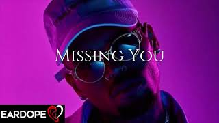 Chris Brown - Missing You ft. Trey Songz *NEW SONG 2019*