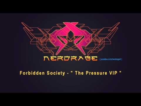 Forbidden Society - The Pressure VIP