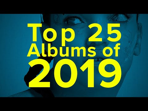 Top 25 Albums of 2019