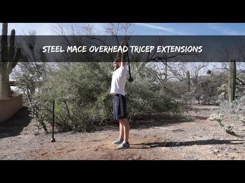 Steel Mace Overhead Tricep Extension