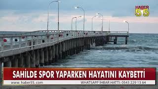 SAMSUN'UN SEVİLEN İSMİ SPOR YAPARKEN ÖLDÜ