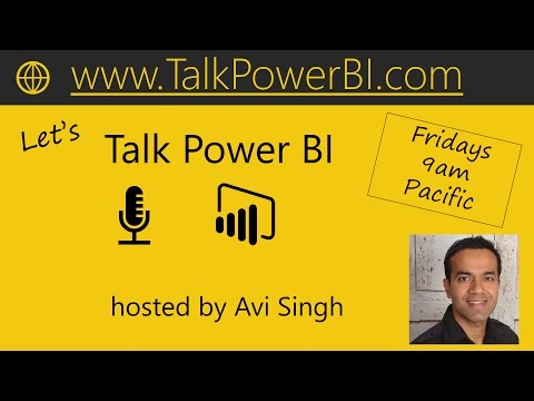 Talk Power BI LIVE (Subscribe & Join) March 17, 2017