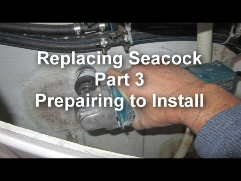 Seacock Replacement Part 3 Mp3