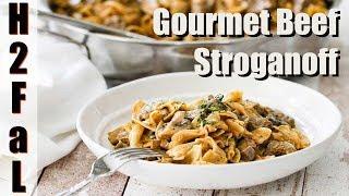 Comfort Food   GOURMET BEEF STROGANOFF   How To Feed a Loon