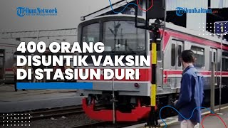 400 Orang Disuntik Vaksin di Stasiun Duri, KAI Commuter Gandeng Puskesmas Tambora