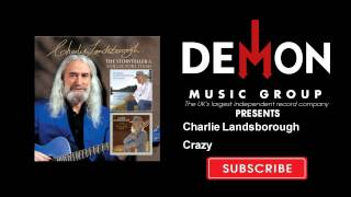 Charlie Landsborough - Crazy