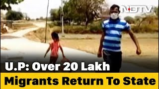 As Migrants Return Home, Uttar Pradesh Faces Challenge To Feed Hungry Crores - Download this Video in MP3, M4A, WEBM, MP4, 3GP