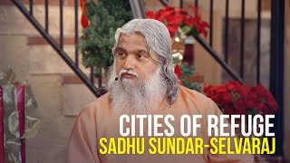 Cities of Refuge - Sadhu Sundar-Selvaraj