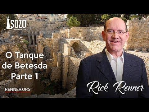 Rick Renner - O Tanque de Betesda 1/5