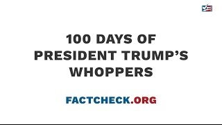 Highlights of President Trump's false and misleading claims in his first 100 days