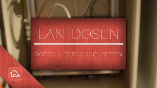 Lan Netzwerkkabel verlegen, Lan Dosen, Switch und Patchpanel setzen - Heimwerker SPEZIAL