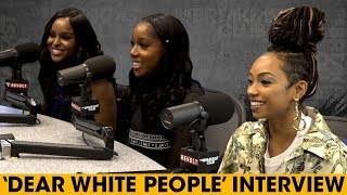The Breakfast Club - The Cast Of 'Dear White People' Talks Interracial Dating, Use Of The N-Word + More