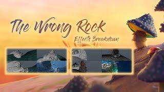 The Wrong Rock | Effects Breakdown
