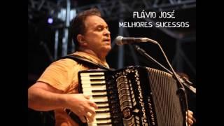 ESPECIAL FLÁVIO JOSÉ - MELHORES SUCESSOS