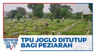 TPU Joglo Ditutup Bagi Peziarah, Hanya Terlihat Petugas Makamkan Jenazah Covid-19