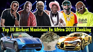 Top 10 Richest Musicians In Africa   2021 Latest Ranking