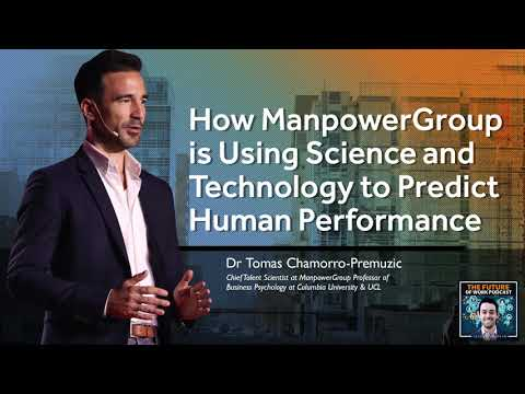 How ManpowerGroup is Using Science and Technology to Predict Human Performance - Jacob Morgan