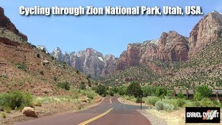 Cycling through Zion National Park, Utah!