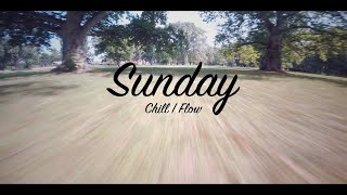 Sunday Chill Flow | FPV Freestyle