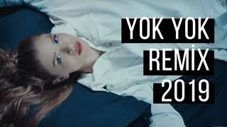 Feride Hilal Akın   Yok Yok (Nihat Adlım Remix) 2019 🔥