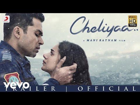 Cheliyya Theatrical Trailer