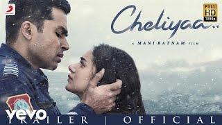 Maniratnam's 'Cheliyaa' movie trailer