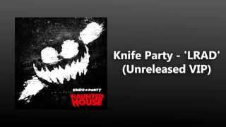 Knife Party - LRAD (Unreleased VIP Mix) FREE DOWNLOAD