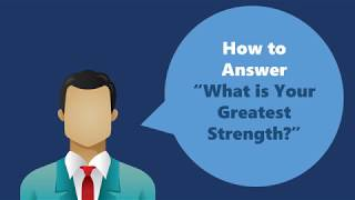 "How to answer ""What is your greatest strength?"" thumbnail image"