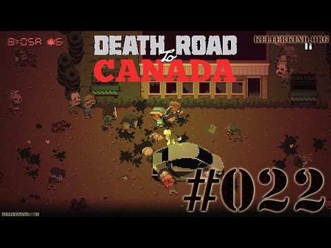 Death Road to Canada #22 – Machete tötet ★ We play Death Road to Canada [HD|60FPS]