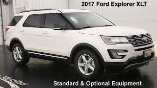 2017 Ford Explorer XLT -Standard & Optional Equipment