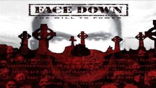 Face Down - Will To Power