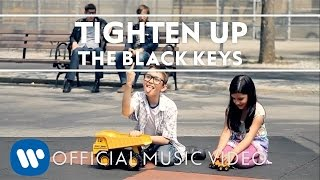 The Black Keys   Tighten Up [Official Music Video]
