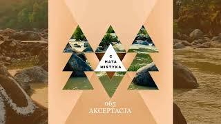 Chata Mistyka – Odc. 65 – Akceptacja