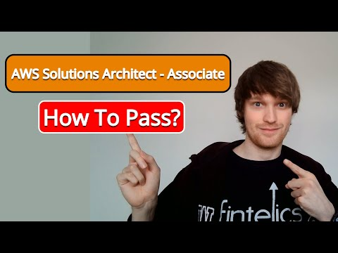 AWS Certified Solutions Architect - Associate Exam | How To Pass ...