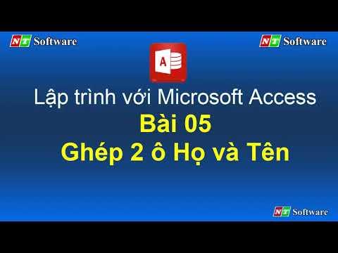 Bài 05 - Lập trình Ghép họ và tên Access VBA