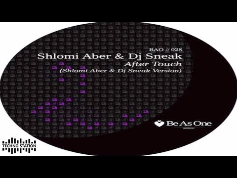 Shlomi Aber & Dj Sneak - After touch