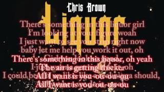 Chris Brown - Liquor(Lyrics Song)