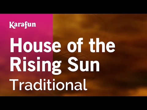 Karaoke House of the Rising Sun - Traditional *