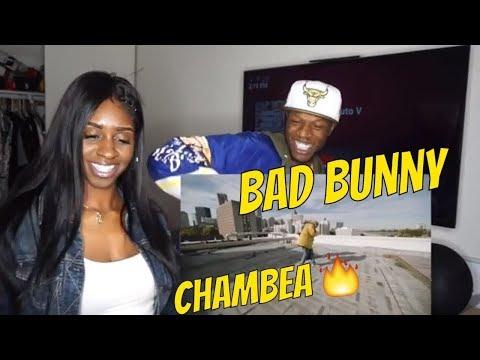 Chambea Bad Bunny Video Oficial Reaction