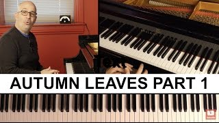 Autumn Leaves, Part 1 - Peter Martin | 2 Minute Jazz