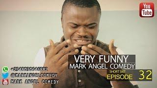 Mark Angel Comedy (Episode 32)