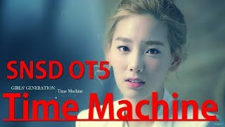 How would GIRLS'GENERATION Oh!GG sing Time Machine by Girls' Generation