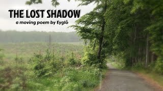 THE LOST SHADOW: visual poem
