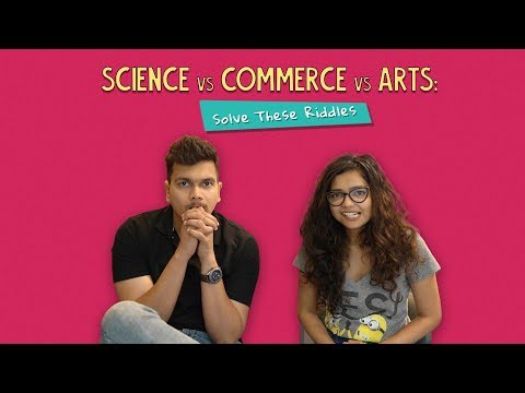 Science Vs Commerce Vs Arts: Solve These Riddles   Ok Tested