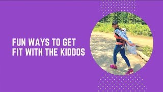 Fun Ways To Get Fit With The Kids
