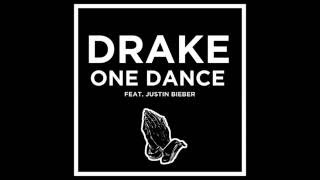 One Dance - Drake  (Feat. Justin Bieber)