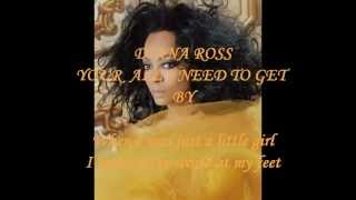 DIANA ROSS - YOU'RE ALL I NEED TO GET BY ( LYRICS ) VINYL 1982