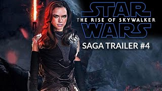Star Wars: The Rise of Skywalker - SAGA TRAILER #4  - Daisy Ridley, Adam Driver
